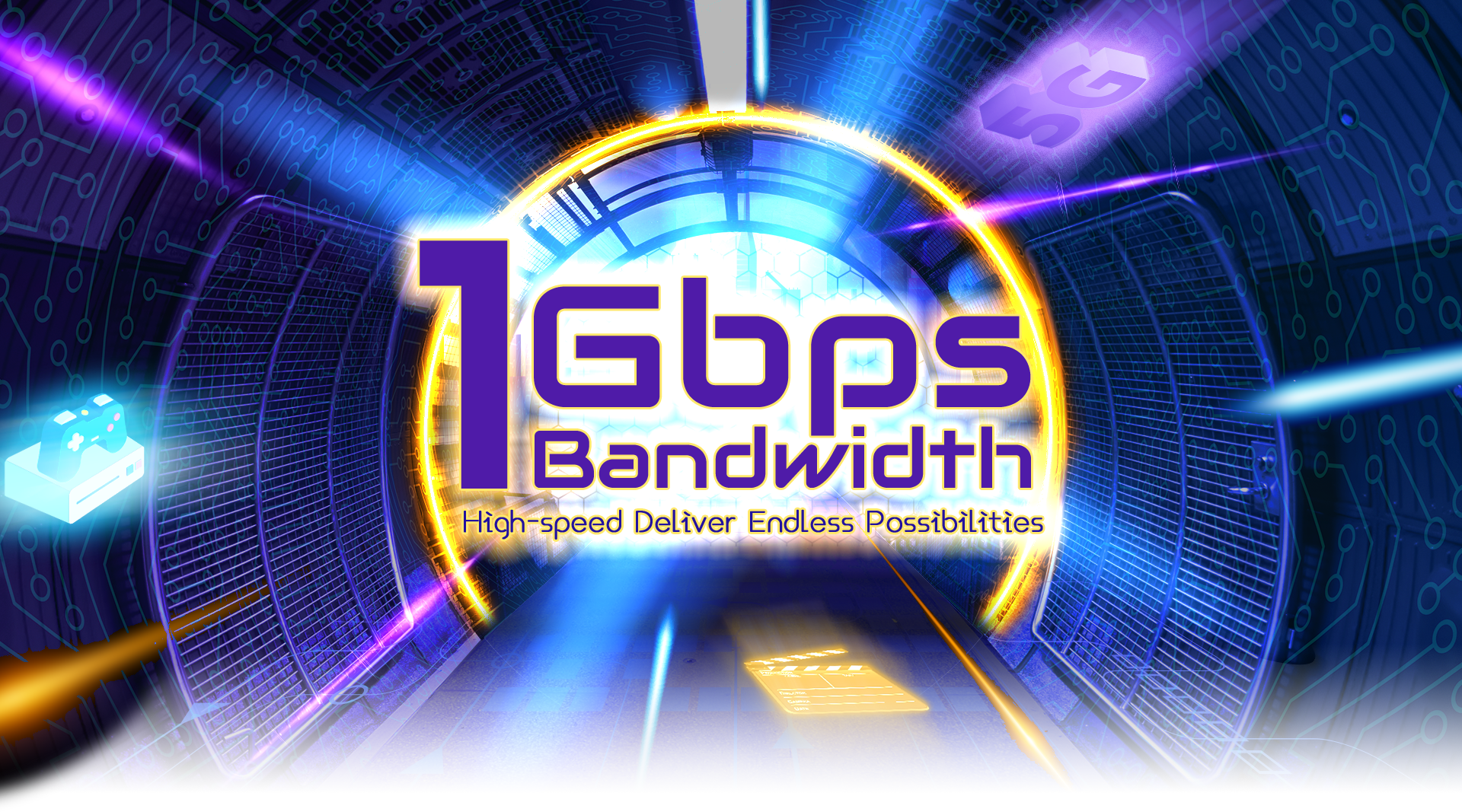 1Gbps Bandwidth High-speed Deliver Endless Possibilities